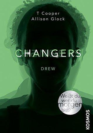 Changers. Drew T. Cooper