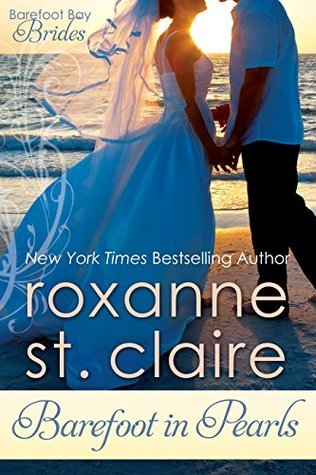 Barefoot in Pearls (The Barefoot Series Book 6)  by  Roxanne St. Claire