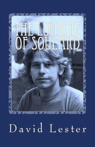 The Lunatic of Soulard David Lester