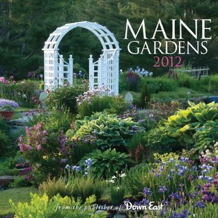2012 Maine Gardens Down East