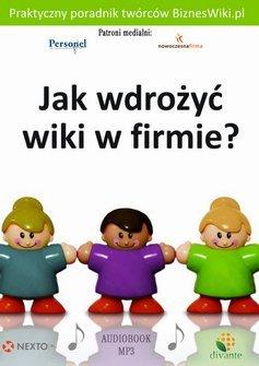 Jak wdrożyć wiki w firmie? Tomasz Karwatka
