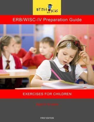 ERB/WISC-IV Preparation Guide Bright Kids NYC