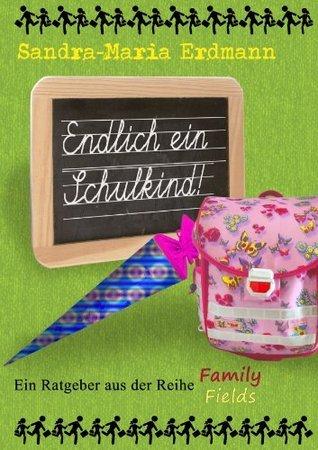 Endlich ein Schulkind  by  Sandra-Maria Erdmann
