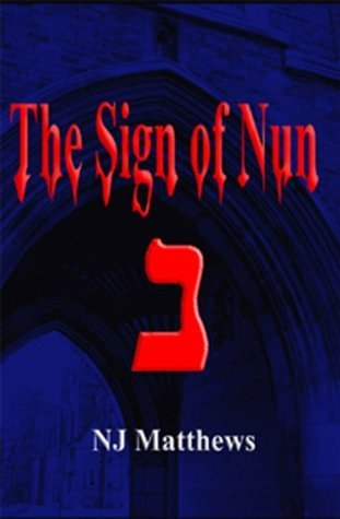 The Sign of Nun (Dave Harris Murder Mysteries Book 3)  by  Norman Matthews