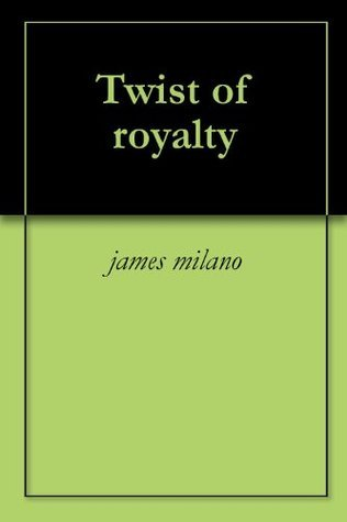 Twist of royalty  by  James Milano