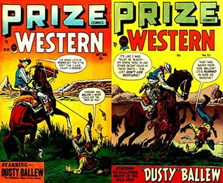 Prize Western. Issues 69 and 70. Starring Dusty Ballew the galloping ghost of the range. Golden Age Digital Comics Wild West Western. Golden Age Wild West Comics