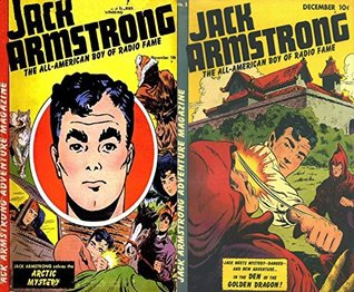 Jack Armstrong. Issues 1 and 2. The all American boy of Radio Fame. Features Artic Mystery and the Den of the Golden Dragon. Golden Age Digital Comics Action and Adventure. Golden Age Adventure Comics
