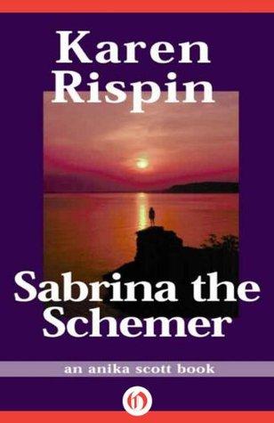 Sabrina the Schemer (Anika Scott, 5)  by  Karen Rispin