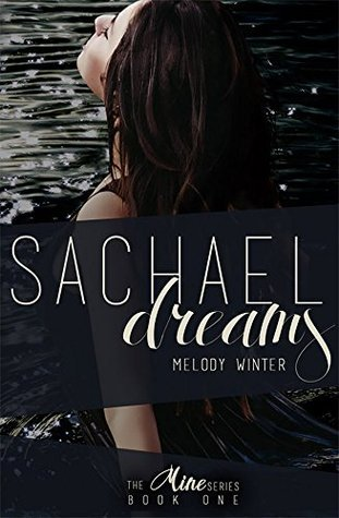 Sachael Dreams (The Mine Series Book 1)  by  Melody Winter