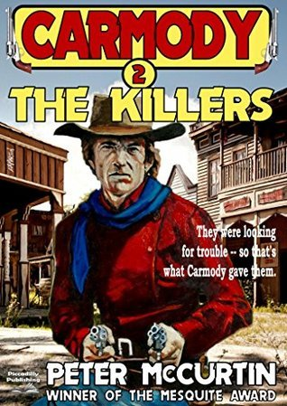 The Killers (A Carmody Western Book 2)  by  Peter McCurtin