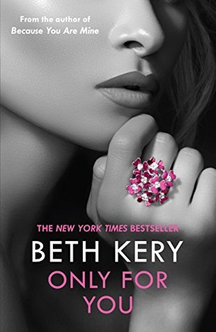 Only for You: One Night of Passion Book Three Beth Kery