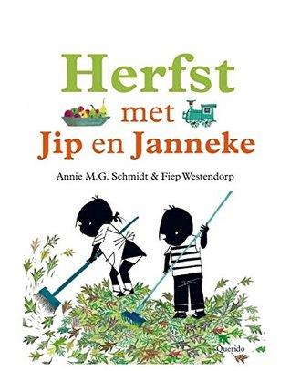 Herfst met Jip en Janneke Annie M.G. Schmidt
