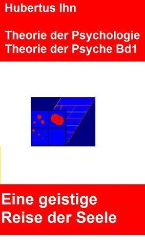 Theorie der Psychologie (Theorie der Psyche 1) hubertus ihn