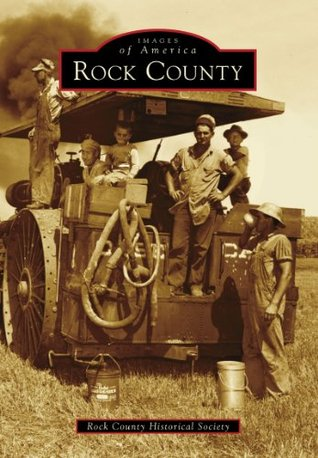 Rock County  by  Rock County Historical Society