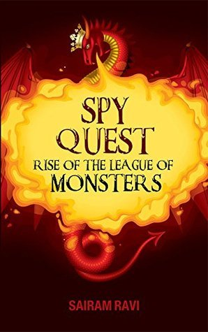Spy Quest, rise of the league of monsters Sairam Ravi