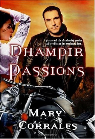 Dhampir Passions  by  Mary F. Corrales