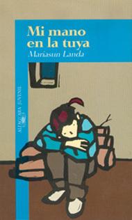 Mi mano en la tuya  by  Mariasun Landa