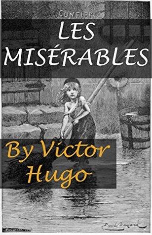Les Misérables (Annotated)  by  Victor Hugo