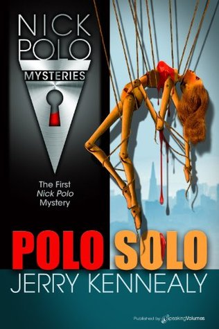 Polo Solo (Nick Polo Mystery Book 1)  by  Jerry Kennealy
