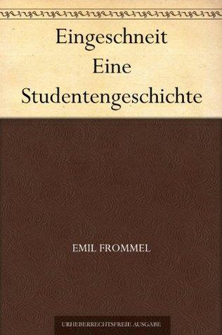 Eingeschneit Eine Studentengeschichte Emil Frommel