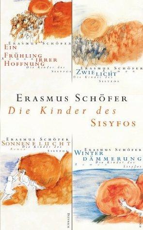 Die Kinder des Sisyfos  by  Erasmus Schöfer