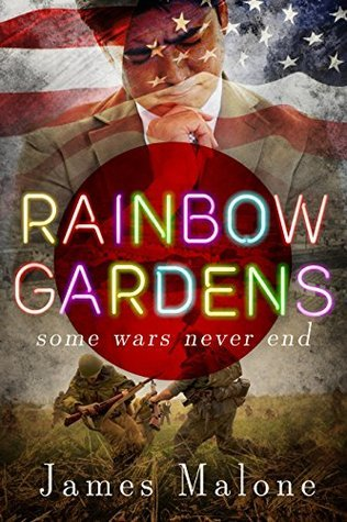 Rainbow Gardens: A WWII Historical Fantasy  by  James   Malone