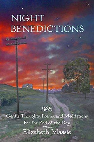 Night Benedictions  by  Elizabeth Massie