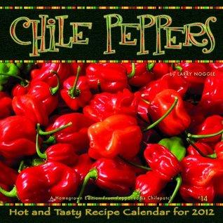 2012 Chile Peppers Wall calendar Zebra Publishing Corp.