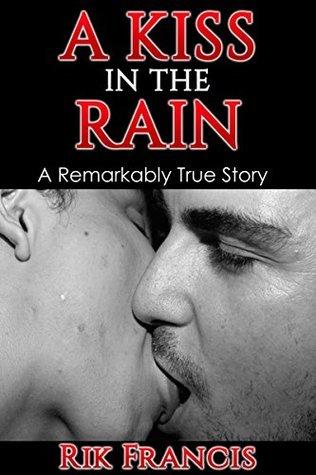 A Kiss in the Rain Rik Francis