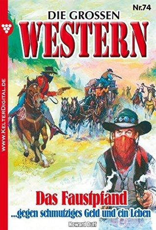 Das Faustpfand: Die großen Western 74 Howard Duff