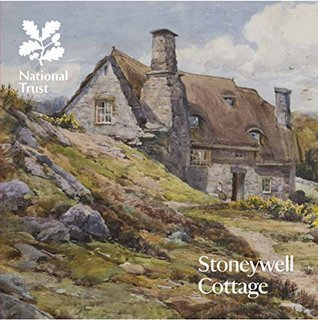 Stoneywell Cottage (National Trust Guidebooks)  by  Simon Chesters Thompson