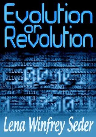 Evolution or Revolution Lena Winfrey Seder