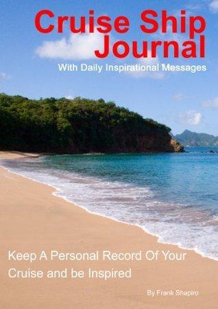 Cruise Ship Journal Frank Shapiro