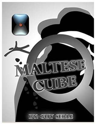 The Maltese Cube  by  Guy Serle