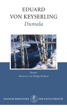 Dumala: Roman Eduard von Keyserling