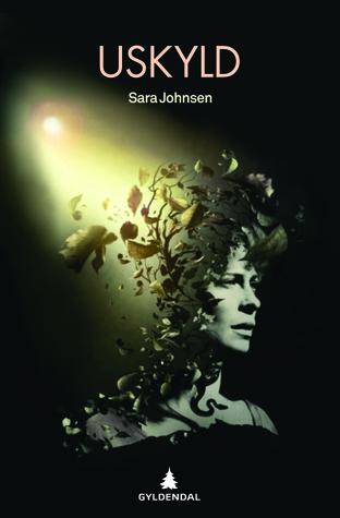 Uskyld: Filmmanuskript Sara Johnsen