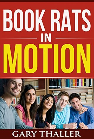 Book Rats in Motion Gary Thaller