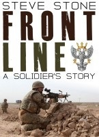 Frontline: A Soldiers Story: War In Afghanistan  by  Steve Stone