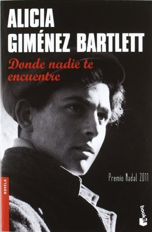 Donde nadie te encuentre  by  Alicia Giménez Bartlett
