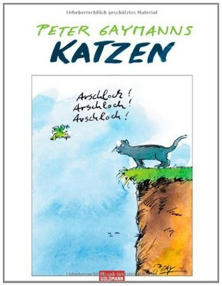 Peter Gaymanns Katzen  by  Peter Gaymann