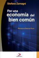 Por una Economía del Bien Común Stefano Zamagni
