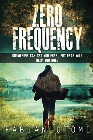 Zero Frequency (The Agency Series #1) Fabian Utomi