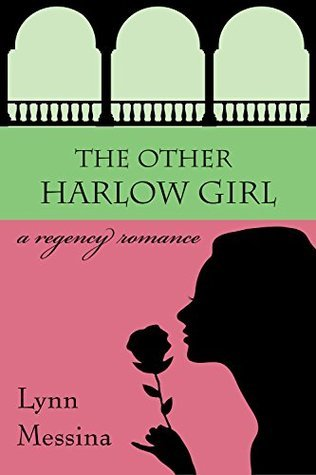 The Other Harlow Girl (Love Takes Root #2) Lynn Messina