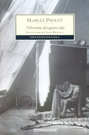 Albertine Desaparecida (En busca del tiempo perdido, #6) Marcel Proust