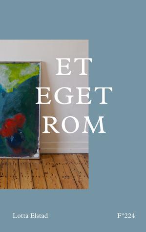 Et eget rom Lotta Elstad