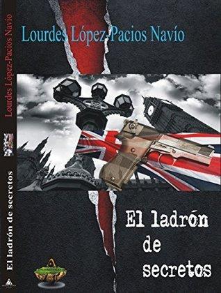 El Ladrón de Secretos Lourdes Lopez-Pacios Navio