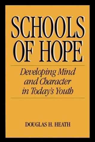 Schools of Hope  by  Douglas H.Heath