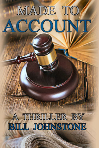 Made To Account  by  Bill Johnstone