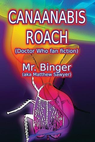 Canaanabis Roach  by  Mr. Binger