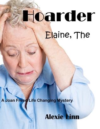 Hoarder, Elaine, The Alexie Linn